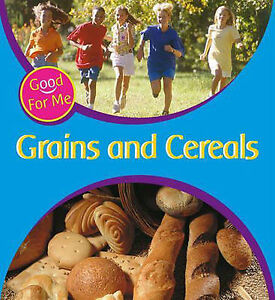 Grains-and-Cereals-Good-For-Me-Hewitt-Sally-Good-Book