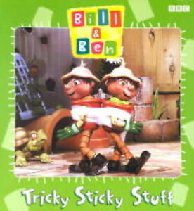 034Bill and Ben034 Tricky Sticky Stuff Bill amp Ben Productions Ben  Paperback Bo - Leicester, United Kingdom - 034Bill and Ben034 Tricky Sticky Stuff Bill amp Ben Productions Ben  Paperback Bo - Leicester, United Kingdom