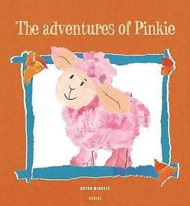 Minkels  Anton-The Adventures Of Pinkie  BOOKH NEW