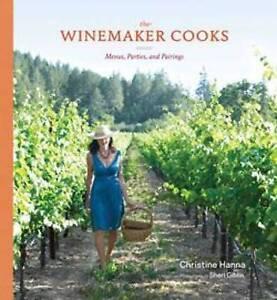 Winemaker-Cooks-by-Christine-Hanna-Hardback