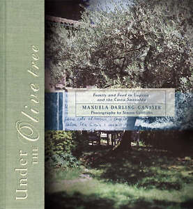 Under the Olive Tree by Manuela Darling-Gansser Hardcover Free Fast Shipping BB