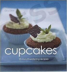 Cupcakes: 25 Mouthwatering Recipes,Gina Steer,New Book mon0000090853