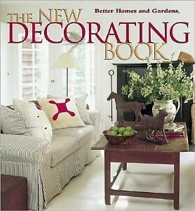 the new decorating book better homes and gardens r