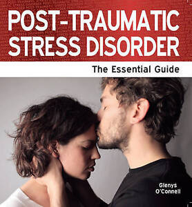 Post-Traumatic Stress Disorder: The Essential Guide (Need 2 Know)-ExLibrary