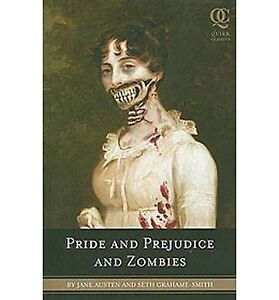 Pride and Prejudice & Zombies-Jane Austen & Seth Grahame-Smith +