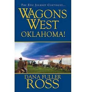 NEW Wagons West: Oklahoma! by Dana Fuller Ross