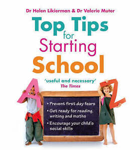 LIKIERMAN/MUTER-TOP TIPS FOR STARTING SCHOOL  BOOK NEW