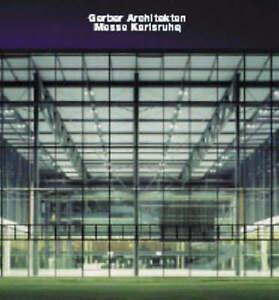 Gerber Architekten, Messe Karlsruhe (Opus), Werner, Frank R., New