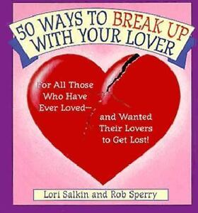 50 Ways To Break Up Make Up With Your Lover