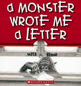 NICK BLAND..A MONSTER WROTE ME A LETTER..BRAND NEW.. (Paperback, 2006)