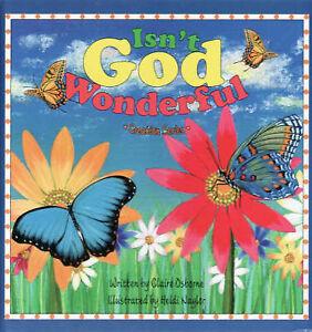 Isn't God Wonderful by Claire Osborne Board book, NEW 9780980458800