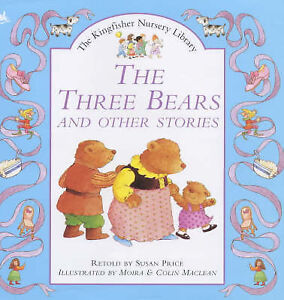 """VERY GOOD"" The Three Bears and Other Stories (Kingfisher Nursery Library), Pric"