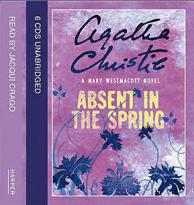 Absent in the Spring, Mary Westmacott