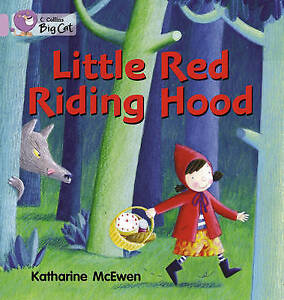 Collins Big Cat: Little Red Riding Hood: Band 00/Lilac by Katherine McEwen...
