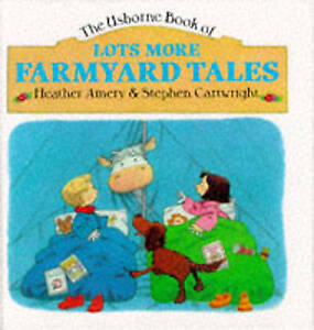 "Amery, Heather : Lots More Farmyard Tales: ""Snow Storm"","