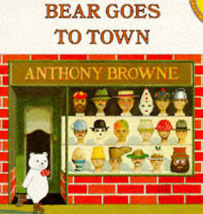 Bear Goes to Town (Picture Puffin), Browne, Anthony, Good Book