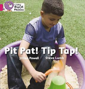 Pit Pat! Tip Tap!: Pink A/Band 01a, Jillian Powell
