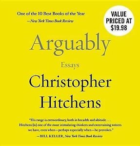 Arguably essays christopher hitchens audiobook