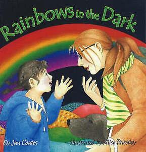 Rainbows in the Dark - New Book Jan Coates