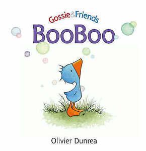 Gossie & Friends: Booboo by Olivier Dunrea (Paperback, 2006)