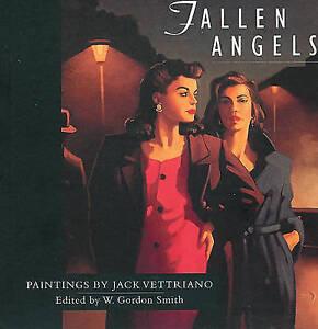 Fallen Angels: Paintings by Jack Vettriano,,Good Book mon0000099522