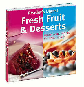READER-039-S-DIGEST-Fresh-Fruit-and-Desserts-Very-Good-Book