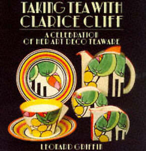Taking-Tea-with-Clarice-Cliff-A-Celebration-of-Her-Art-Deco-Teaware