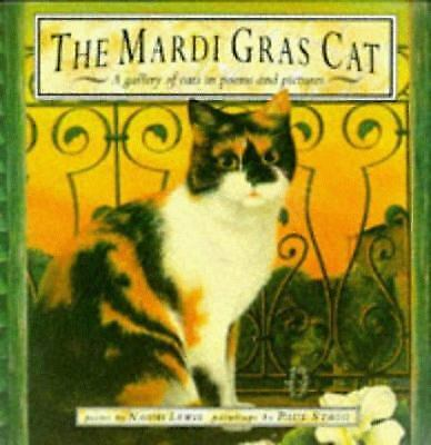 The Mardi Gras Cat: A Gallery of Cats in Poems and Pictures