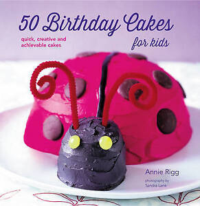 50 Birthday Cakes For Kids  BOOK NEW