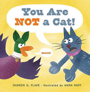 You Are Not a Cat! By Flake, Sharon -Hcover