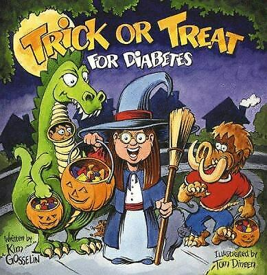 A Halloween Story For Children (Trick or Treat for Diabetes : A Halloween Story for Kids Living with)