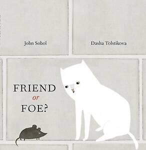 Friend or Foe? By Sobol, John -Hcover