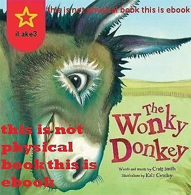 The Wonky Donkey by Craig Smith [Kindle, Pdf,SONG, EBooK] Fast shipping