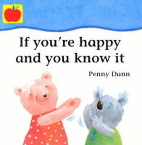 If-Youre-Happy-and-You-Know-it-Toddler-Books-Penny-Dann-Book