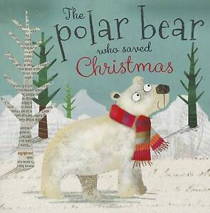 The Polar Bear Who Saved Christmas by Thomas Nelson (Paperback / softback, 2014)