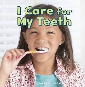 I-Care-for-My-Teeth-by-Martha-E-H-Rustad-Hardback-2017