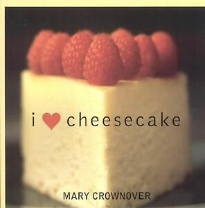 Love Cheesecake by Crownover Mary Paperback Very Good 1589791878 ...