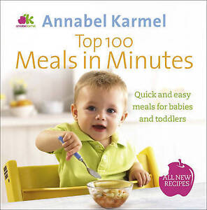 KARMEL,ANNABEL-TOP 100 MEALS IN MINUTES BOOK NEW