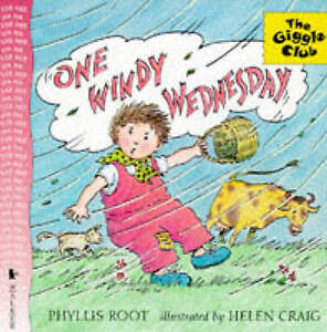 One Windy Wednesday (Giggle Club), Phyllis Root, H. Craig