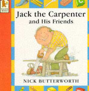 Butterworth, Nick Jack the Carpenter and His Friends Very Good Book