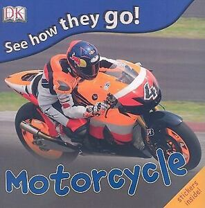 See-How-They-Go-Motorcycle-DK-Publishing-Paperback