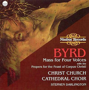 Byrd-Mass for Four Voices cd-Christ Church Cathedral Choir-nice!