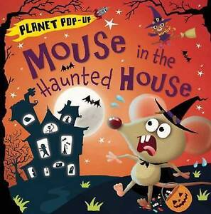 Planet Pop-Up: Mouse in the Haunted House By Litton, Jonathan -Hcover