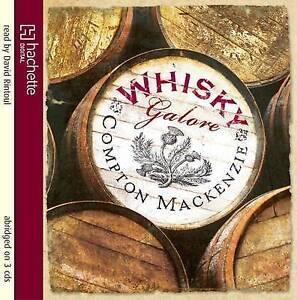 Whisky Galore by Sir Compton Mackenzie CDAudio 2010 - Newark, United Kingdom - Whisky Galore by Sir Compton Mackenzie CDAudio 2010 - Newark, United Kingdom