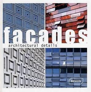 Architectural Details - Facades by Verlagshaus Braun