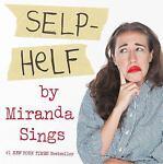 Selp-Helf by Miranda Sings (2015, Har...
