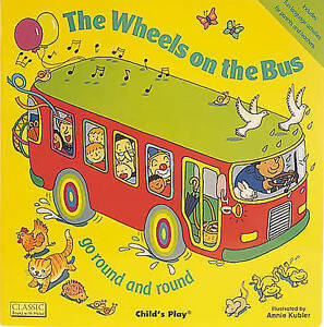 The Wheels on the Bus Go Round and Round, Annie Kubler