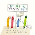 The Day the Crayons Quit by Drew Daywalt (2013,...
