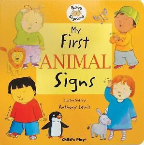 My First Animal Signs Baby Signing  - $3.79