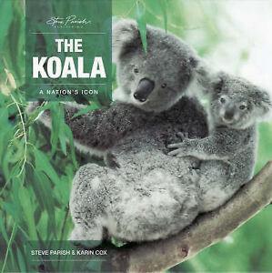The-Koala-Steve-Parish-Australian-Book-Hardcover-Brand-New-Sealed